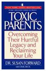 Toxic Parents by Dr Susan Forward